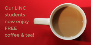 Our LINC students now enjoy FREE coffee and tea!